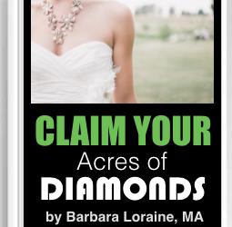 Claim Your Acres of Diamonds