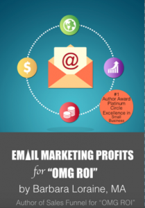 Barbara Loraine's Email Marketing Profits for OMG ROI Book Cover