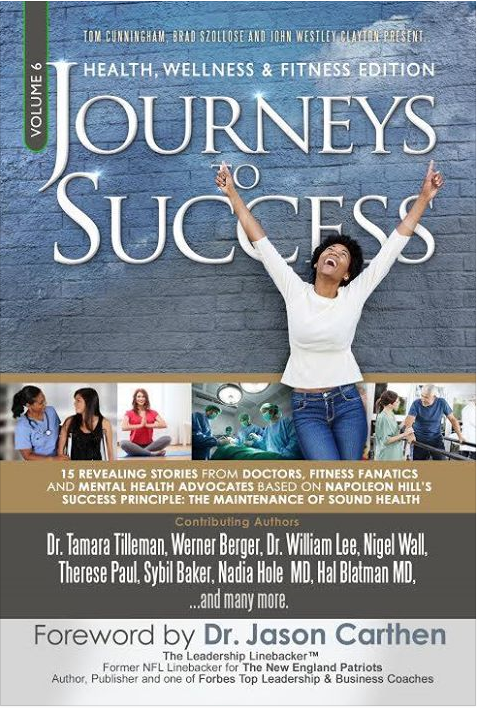 Journeys to Success: Health, Wellness & Fitness Edition