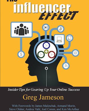 Greg Jameson's THE INFLUENCER EFFECT