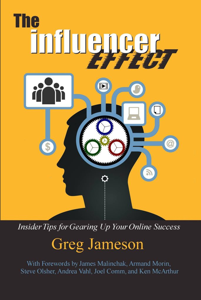 GREG JAMESON'S THE INFLUENCER EFFECT book photo